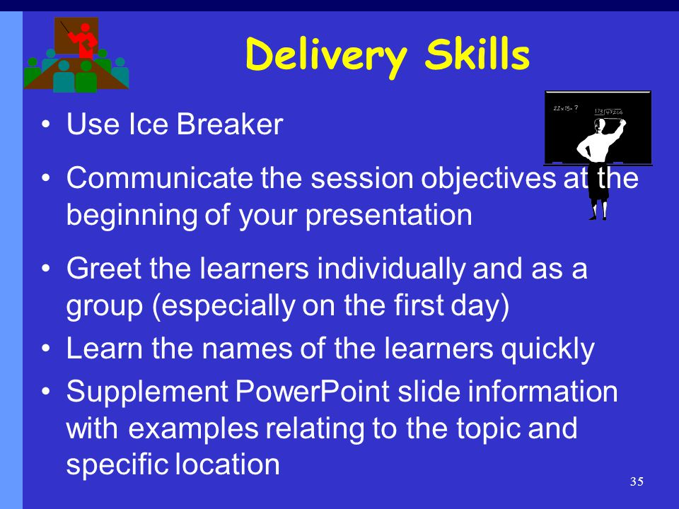 Delivery Skills Use Ice Breaker