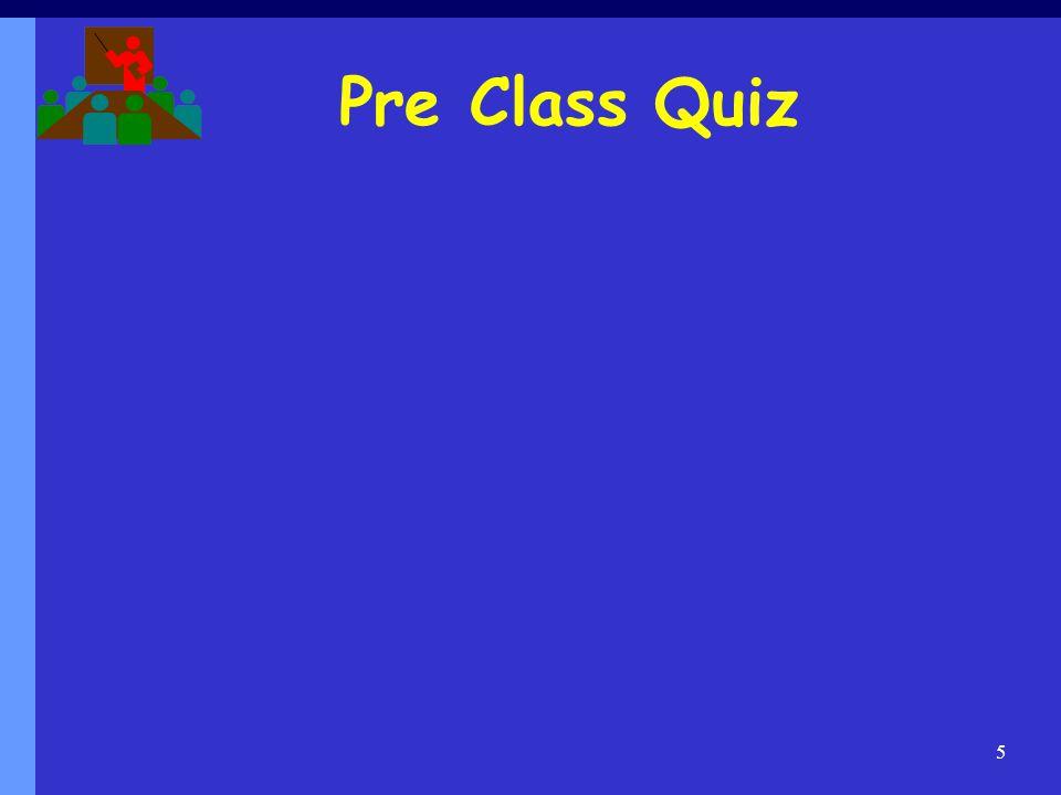 Pre Class Quiz