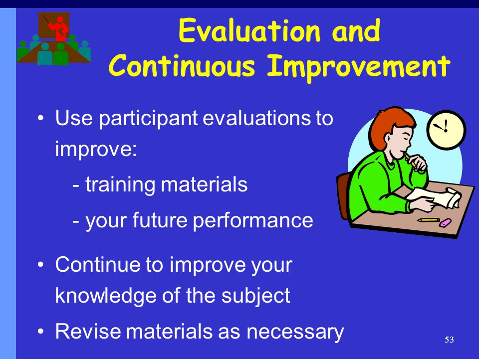 Evaluation and Continuous Improvement