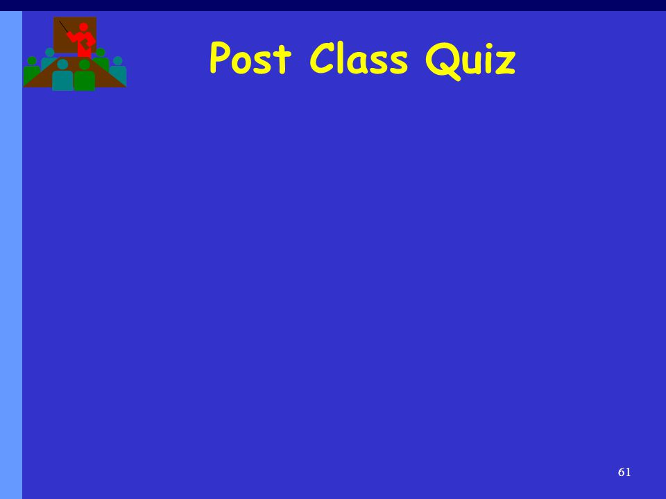Post Class Quiz