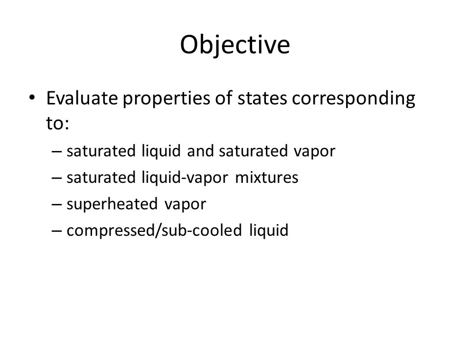 Objective Evaluate properties of states corresponding to: