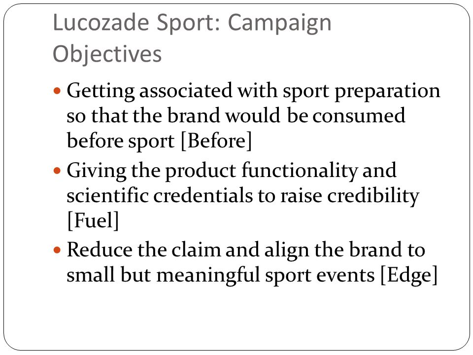 lucozade marketing strategy Strategic brand management exeter mba and msc –day 2 brand strategy jack buckner  marketing strategy lucozade improves performance execution jack buckner.