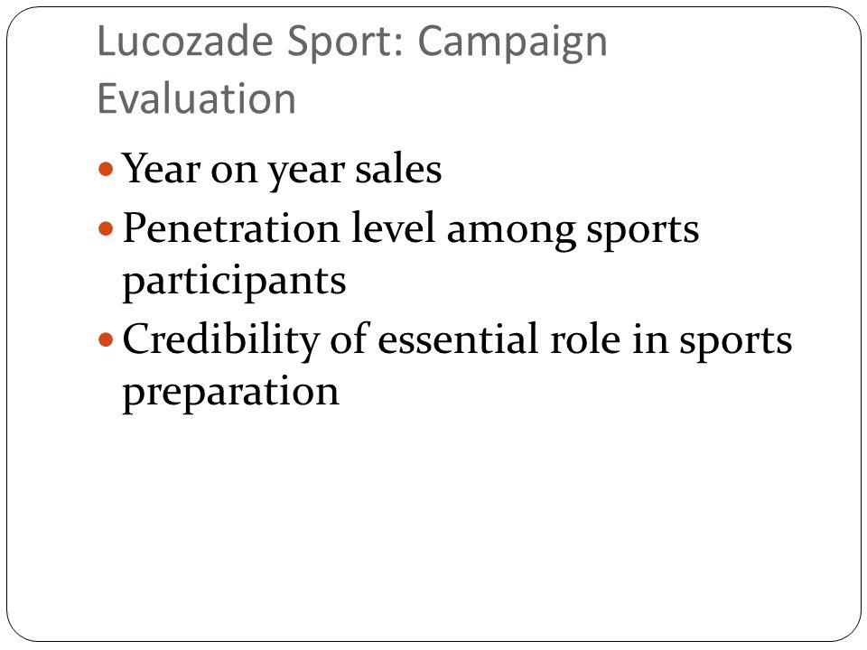 lucozade sport marketing strategy Demonstrates strong commercial acumen and has a complete understanding of the impact of marketing strategies across operations, production, growth and finance currently seeking a new challenge within a forward thinking and customer focused environment experience marketing manager suntory lucozade ribena suntory october 2014 – present (3 years 7 months) head of marketing.