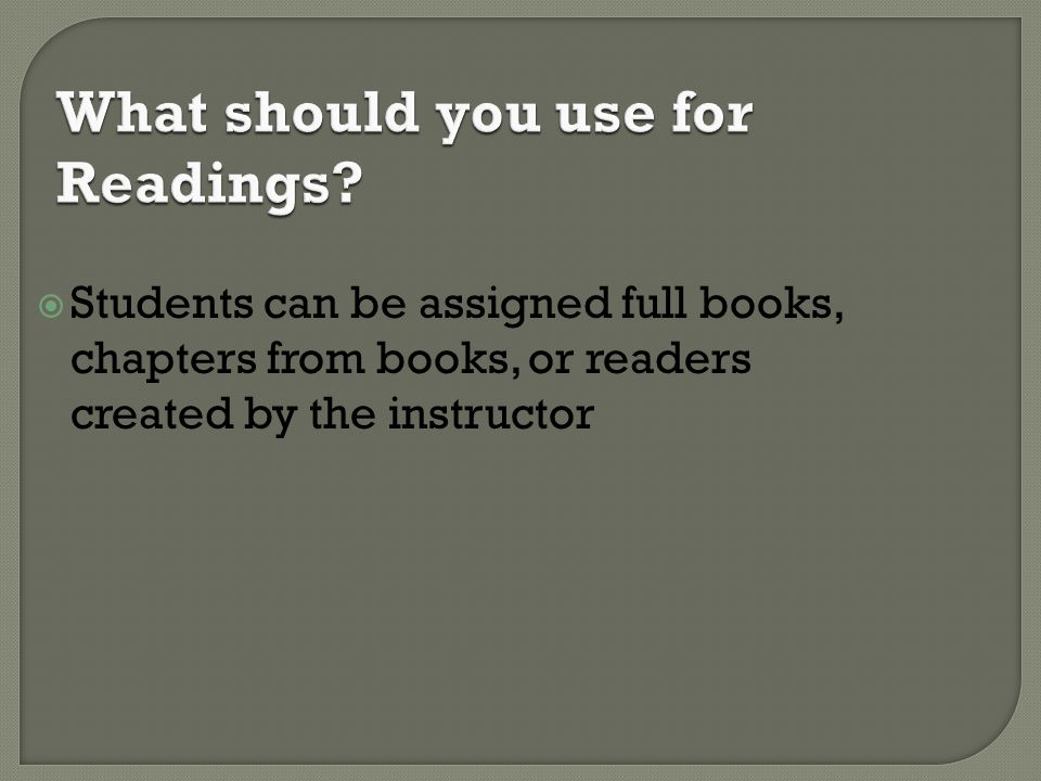 What should you use for Readings