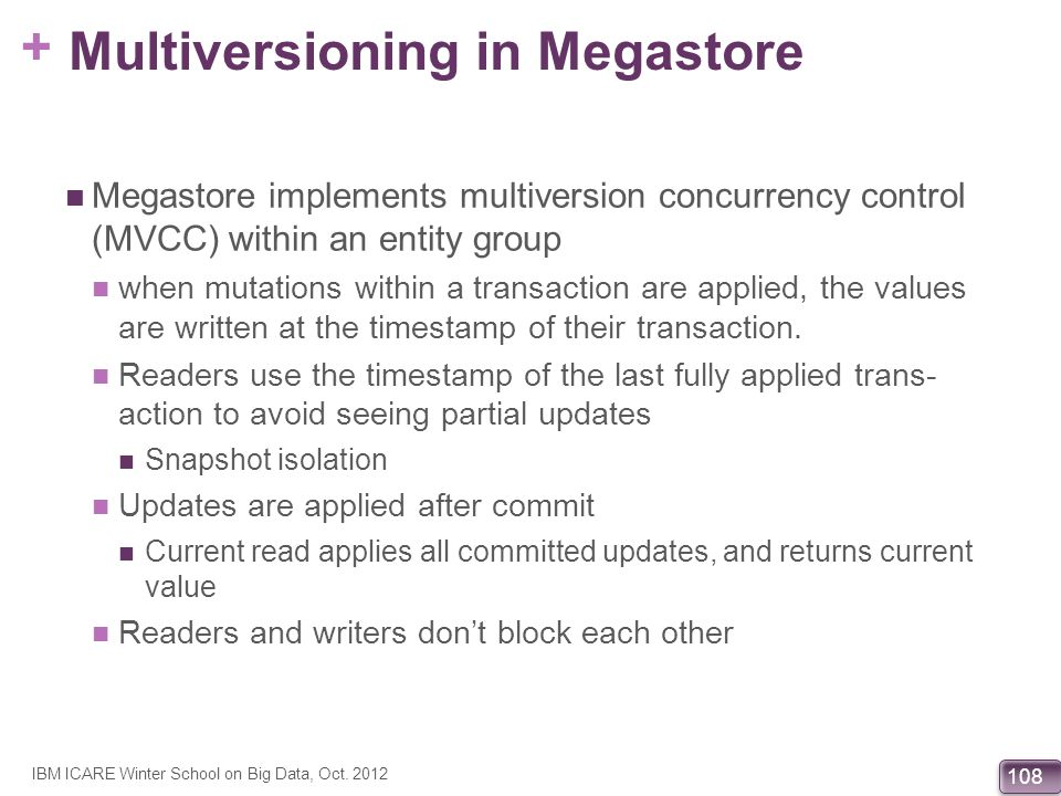 Multiversioning in Megastore