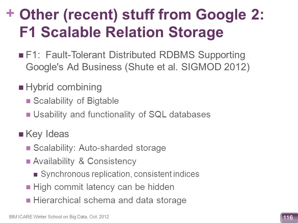 Other (recent) stuff from Google 2: F1 Scalable Relation Storage