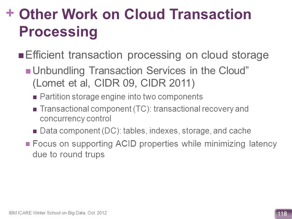Other Work on Cloud Transaction Processing