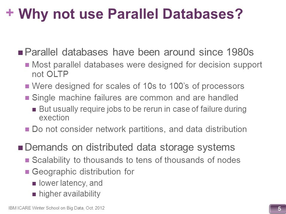Why not use Parallel Databases
