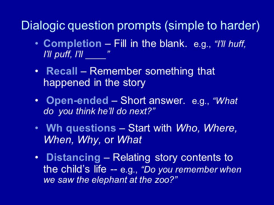 Dialogic question prompts (simple to harder)