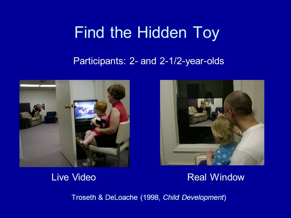 Troseth & DeLoache (1998, Child Development)