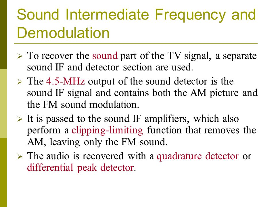 Sound Intermediate Frequency and Demodulation