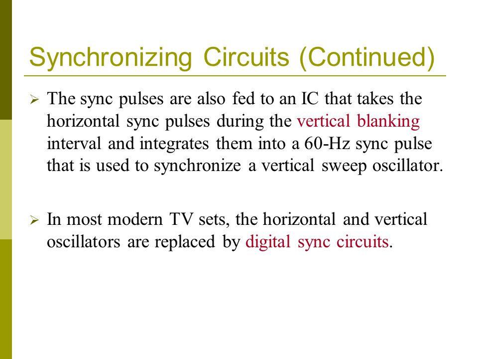Synchronizing Circuits (Continued)