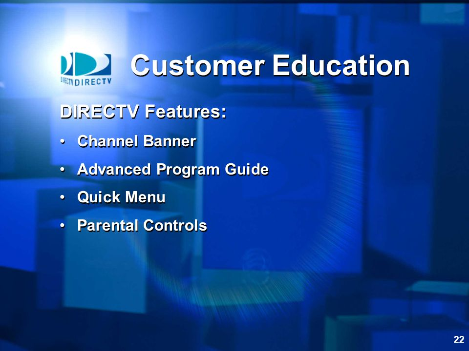 Customer Education DIRECTV Features: Channel Banner