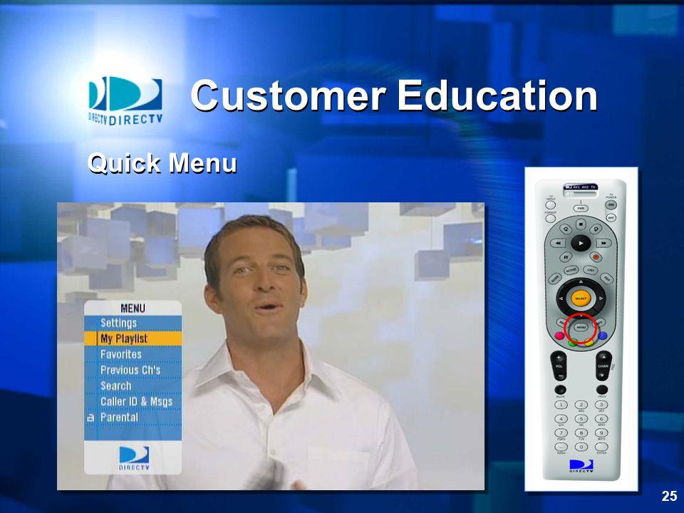 Customer Education Quick Menu