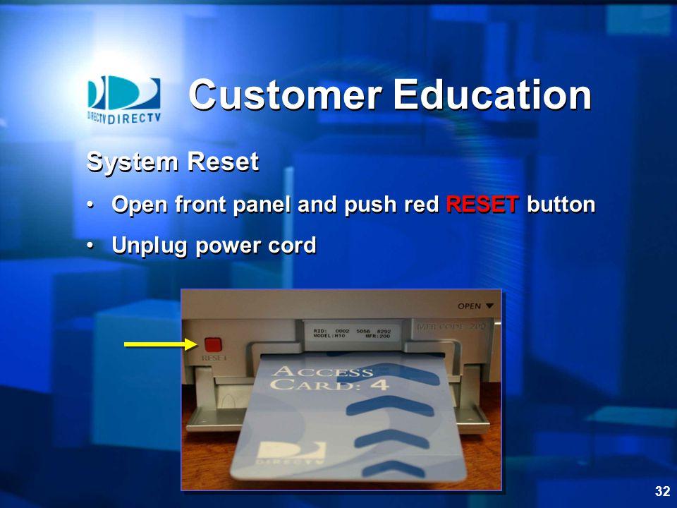 Customer Education System Reset