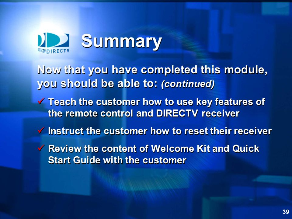 Summary Now that you have completed this module,