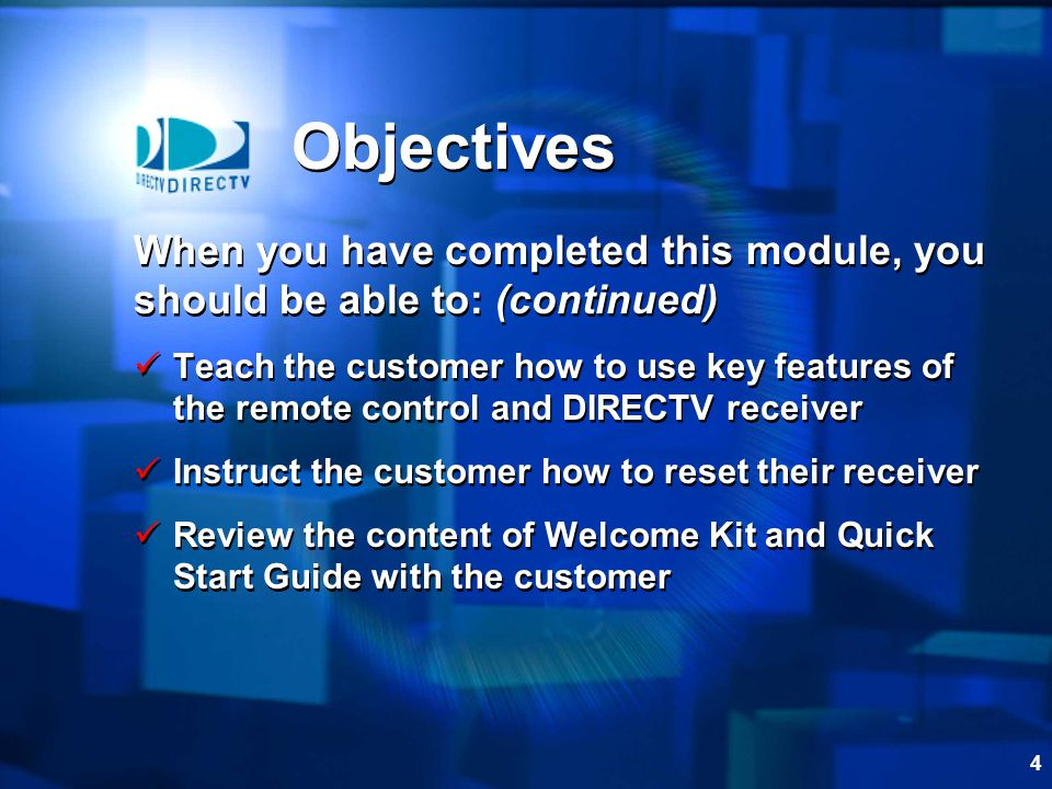 Objectives When you have completed this module, you