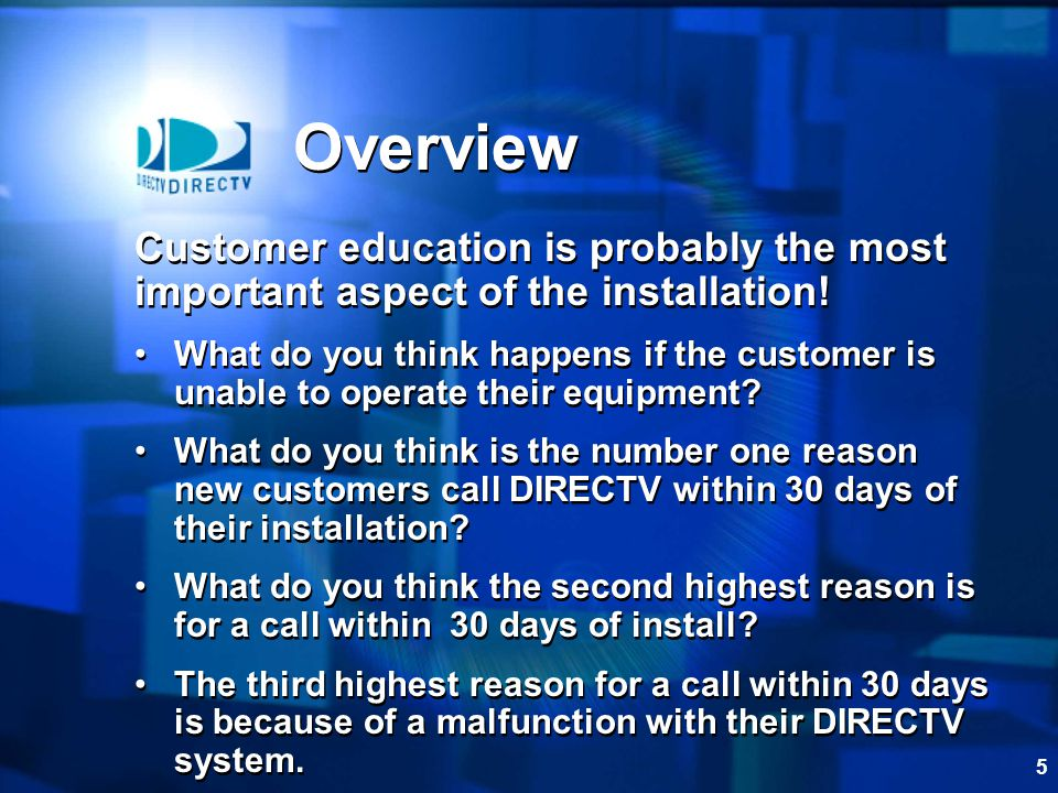 Overview Customer education is probably the most