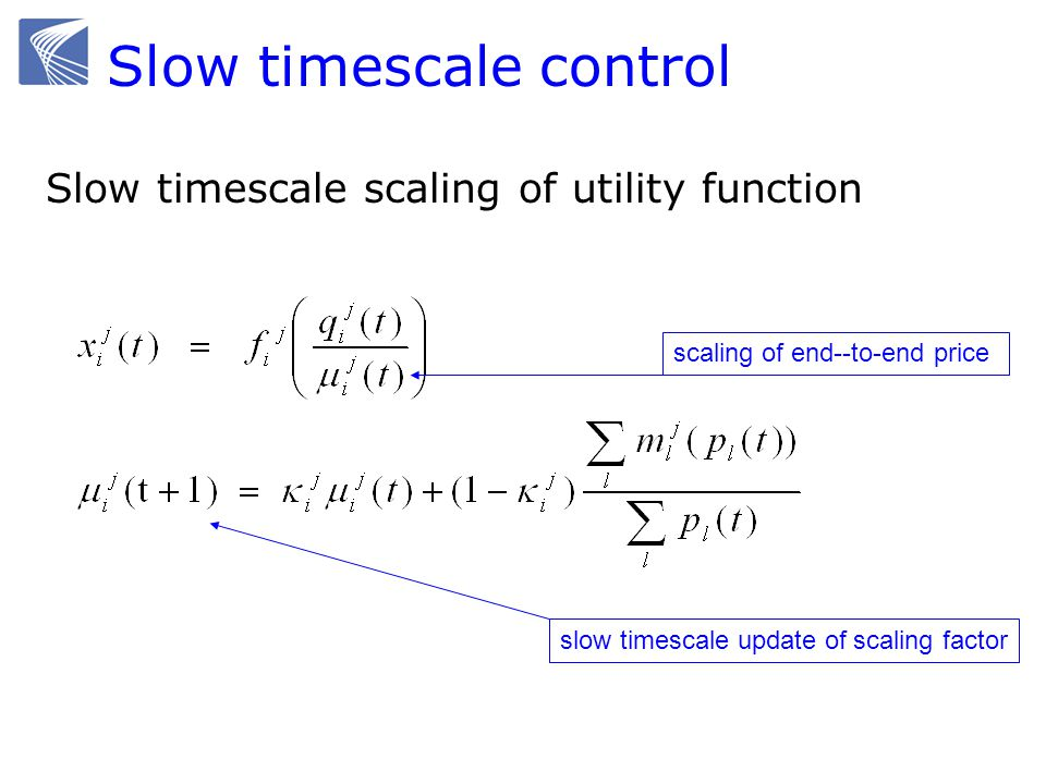 Slow timescale control