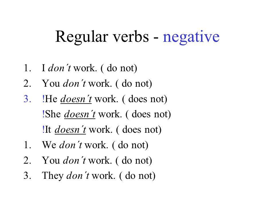 Regular verbs - negative