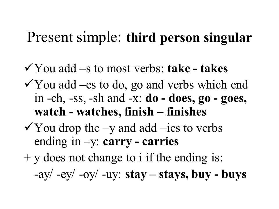 Present simple: third person singular