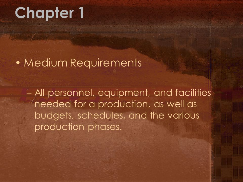 Chapter 1 Medium Requirements