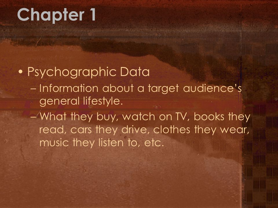 Chapter 1 Psychographic Data