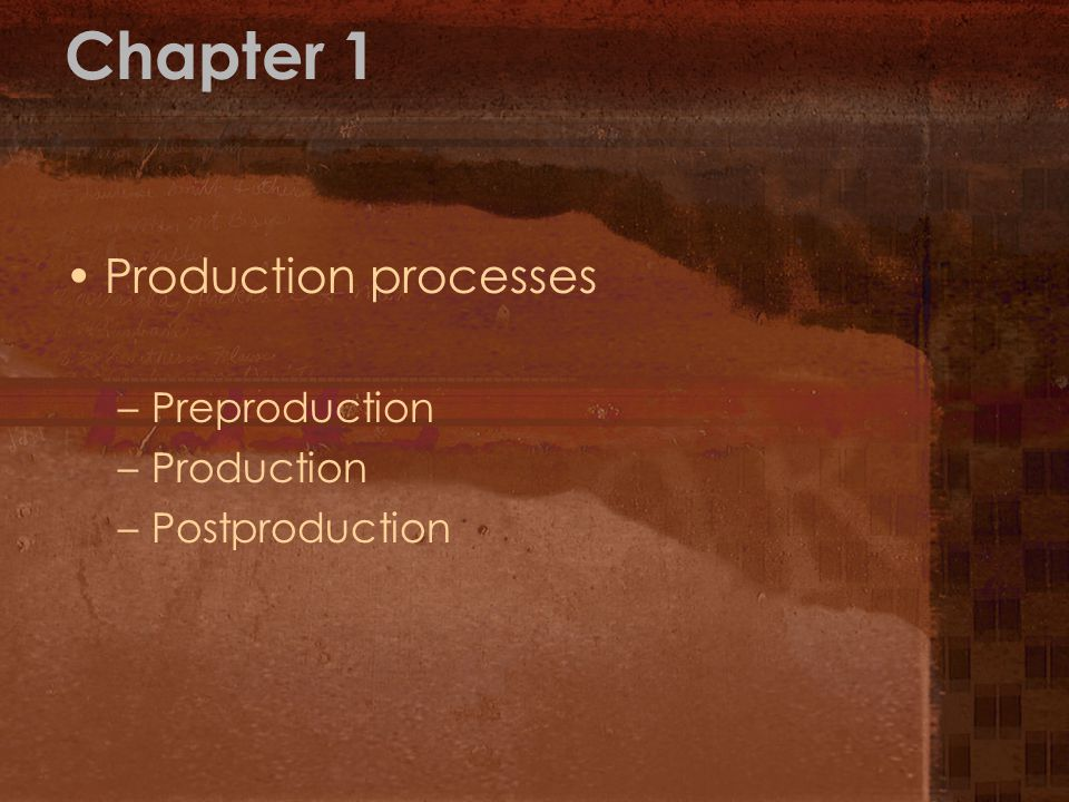 Chapter 1 Production processes Preproduction Production Postproduction