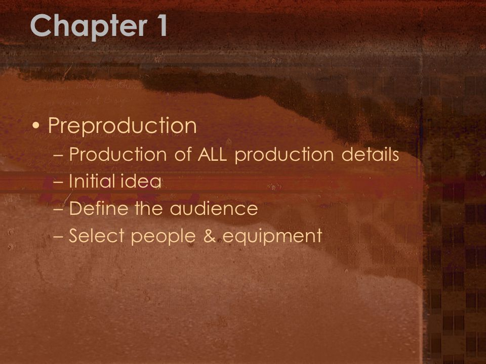 Chapter 1 Preproduction Production of ALL production details