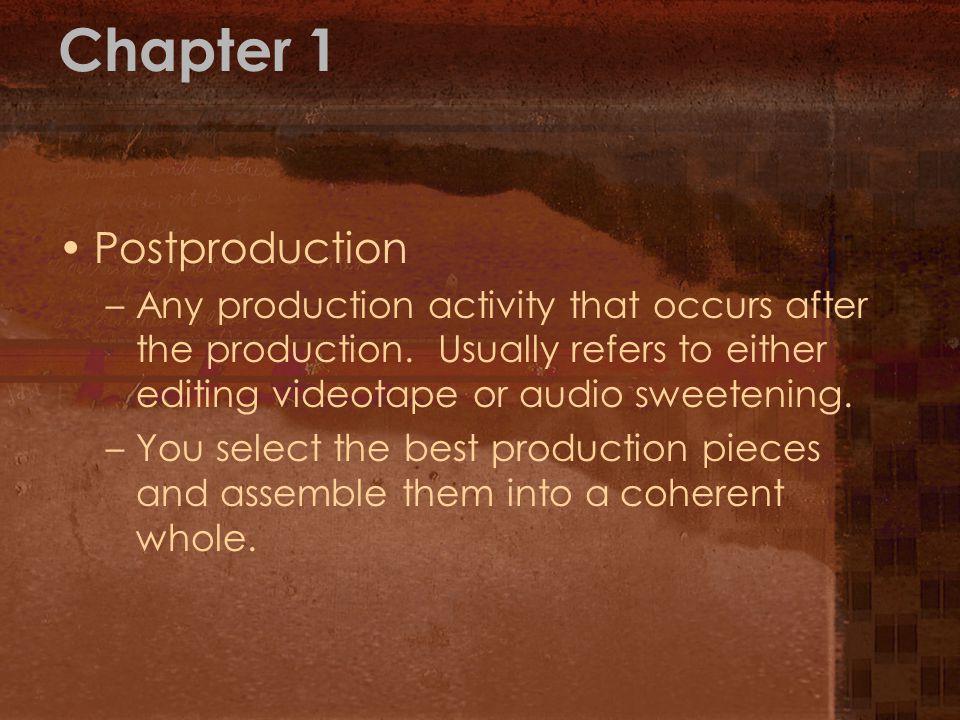 Chapter 1 Postproduction
