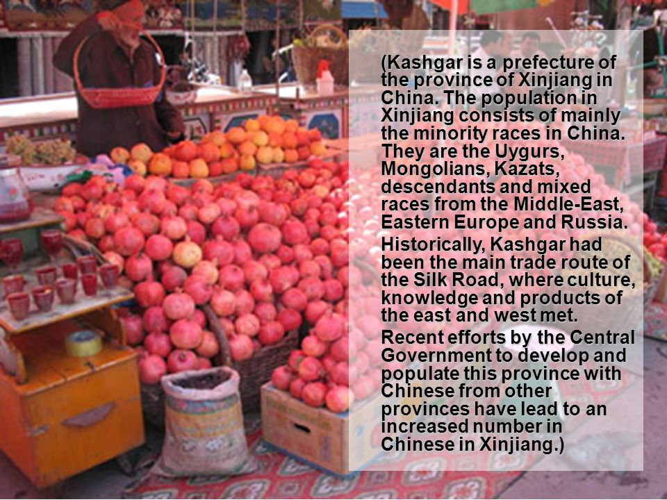 (Kashgar is a prefecture of the province of Xinjiang in China