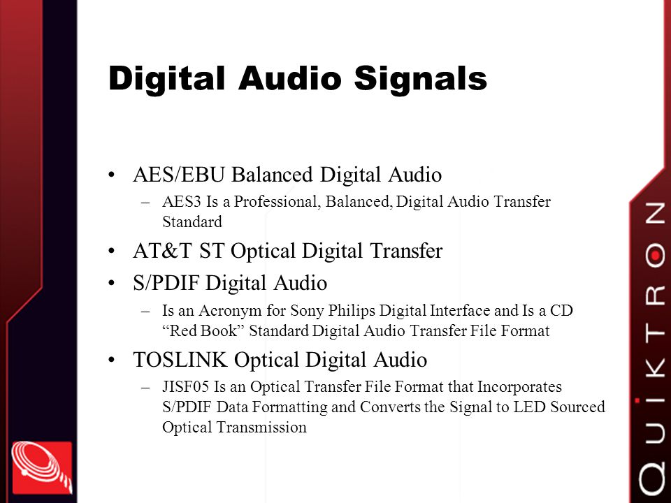 Digital Audio Signals AES/EBU Balanced Digital Audio