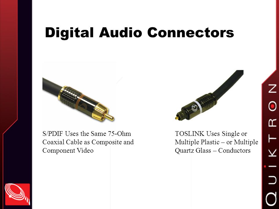 Digital Audio Connectors