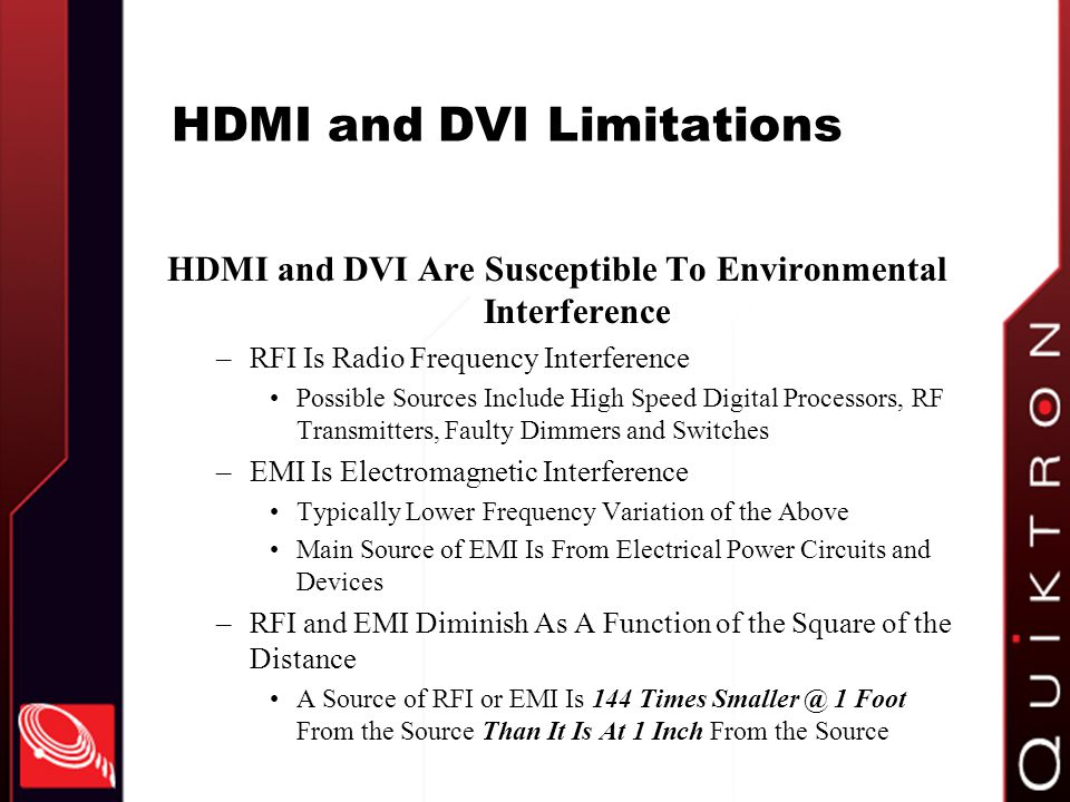 HDMI and DVI Limitations