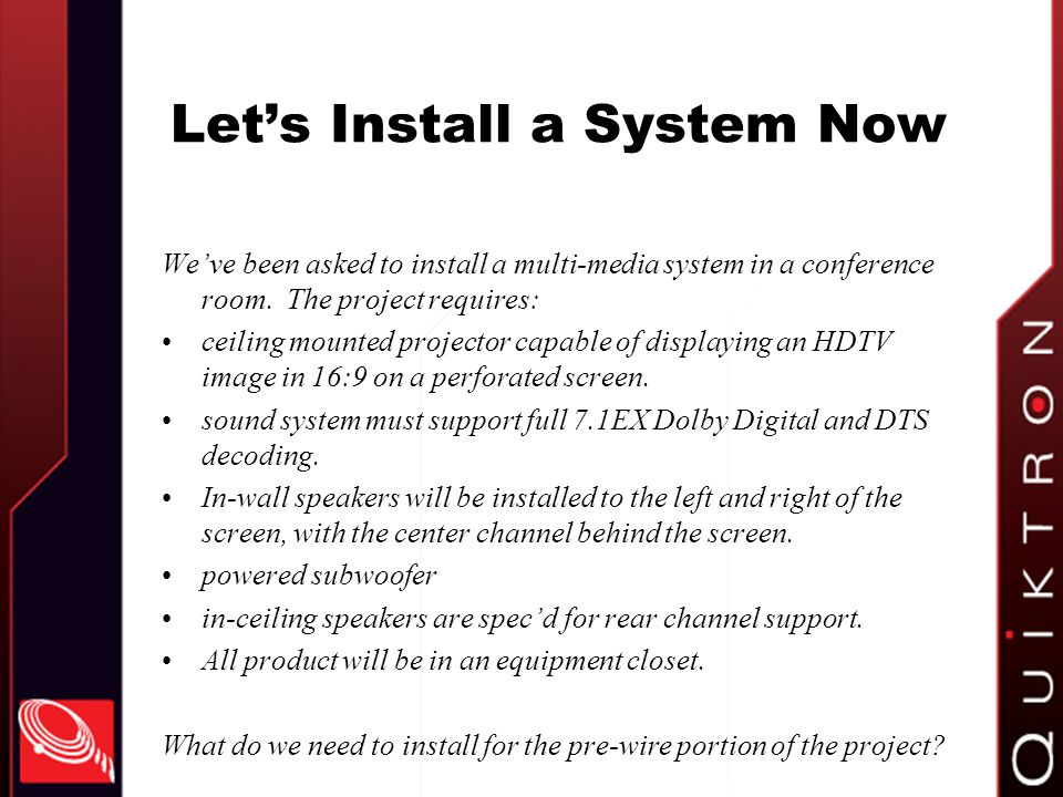 Let's Install a System Now