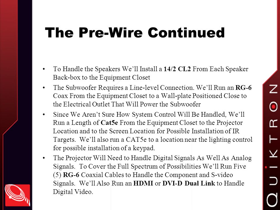 The Pre-Wire Continued