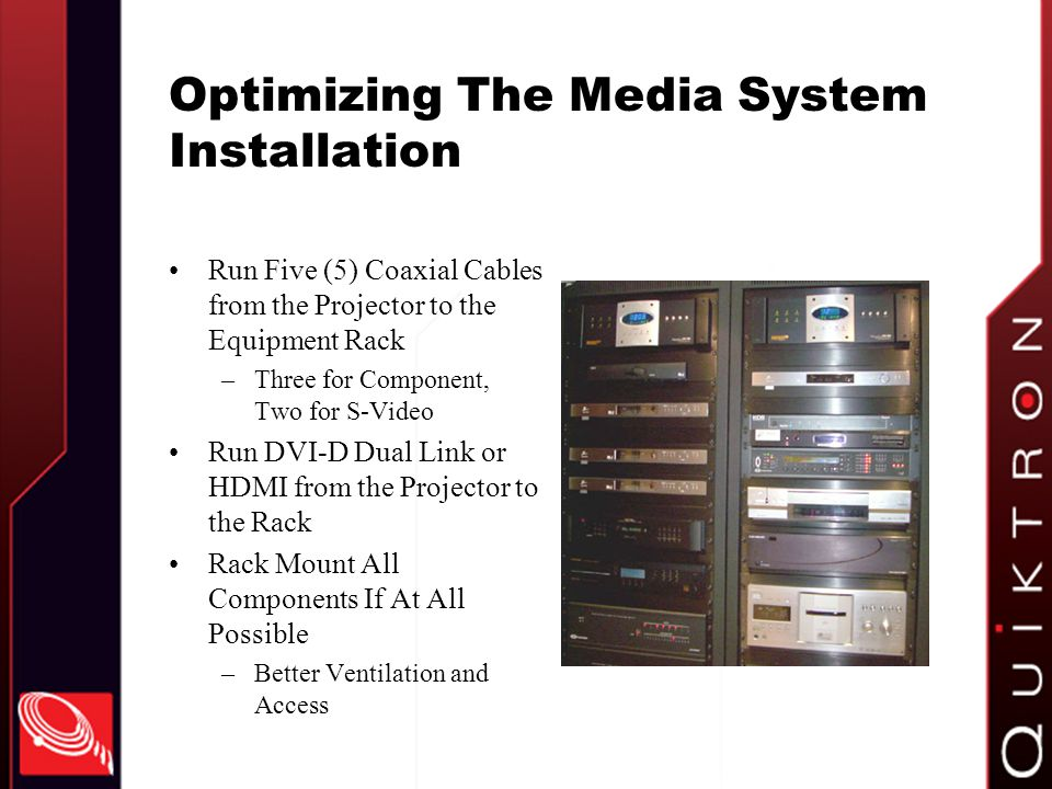 Optimizing The Media System Installation