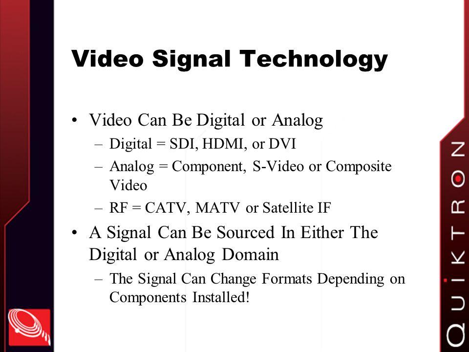 Video Signal Technology