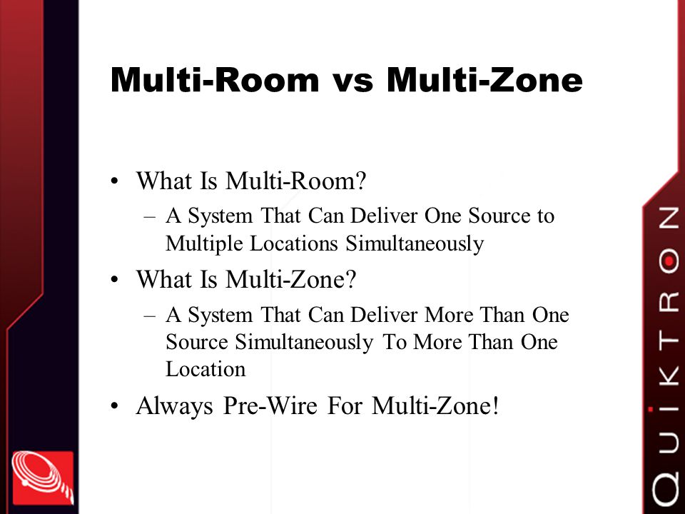Multi-Room vs Multi-Zone