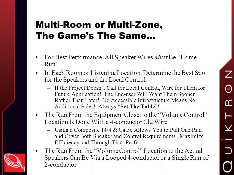 Multi-Room or Multi-Zone, The Game's The Same…