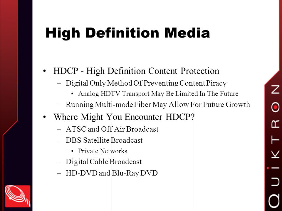 High Definition Media HDCP - High Definition Content Protection