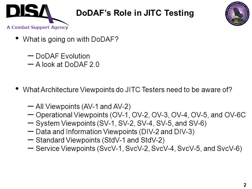 DoDAF's Role in JITC Testing