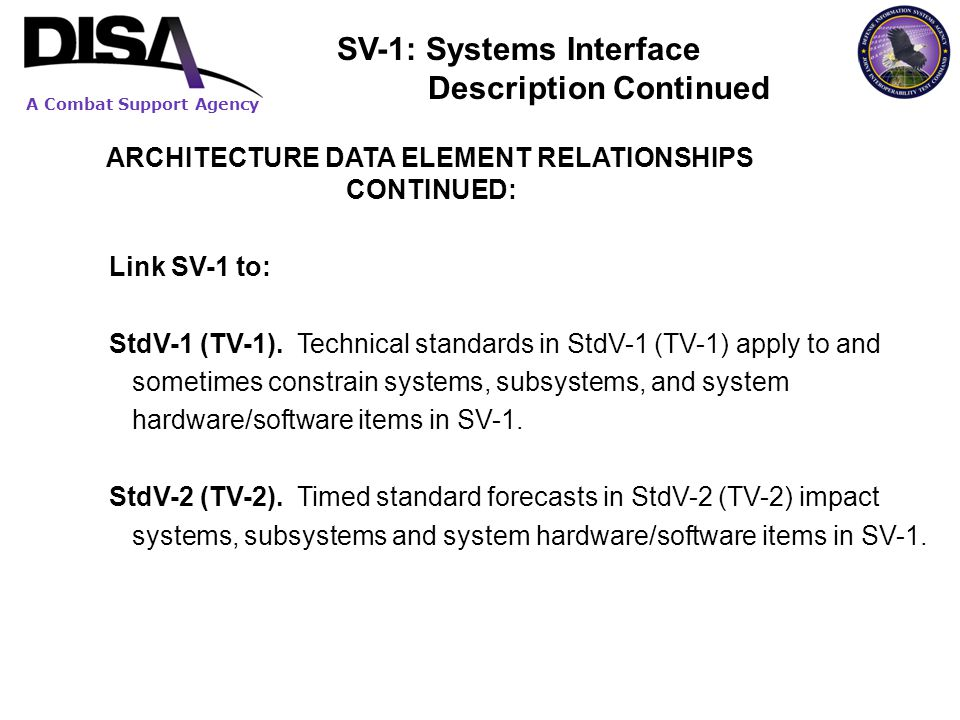 SV-1: Systems Interface Description Continued