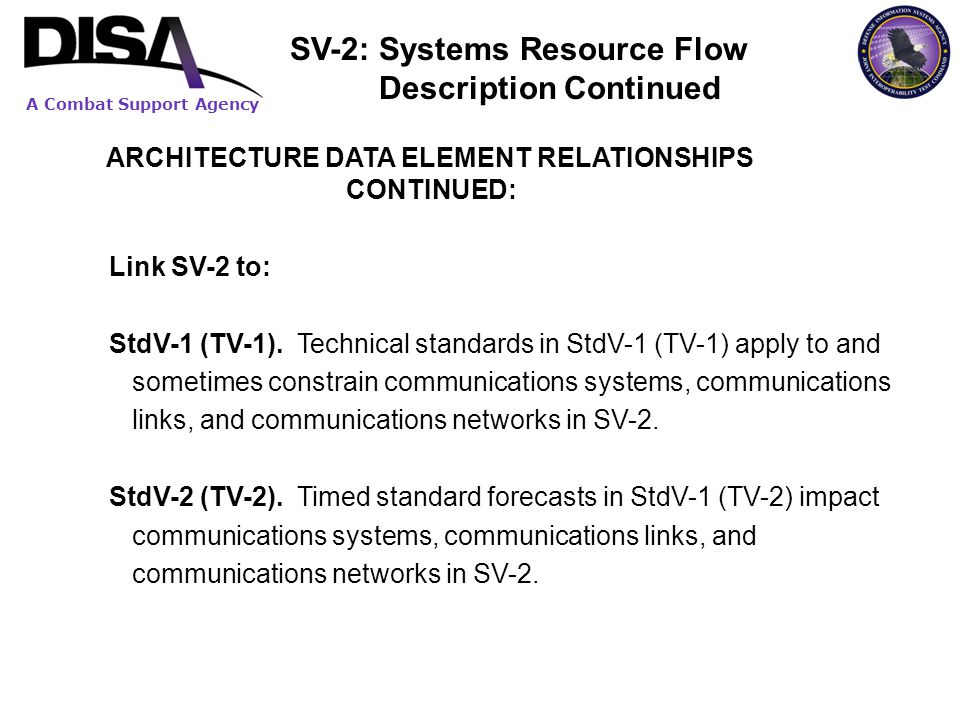 SV-2: Systems Resource Flow Description Continued