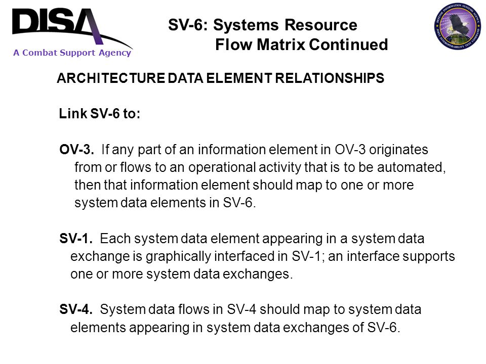 SV-6: Systems Resource Flow Matrix Continued