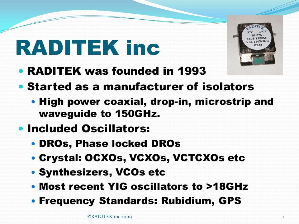 RADITEK inc RADITEK was founded in 1993