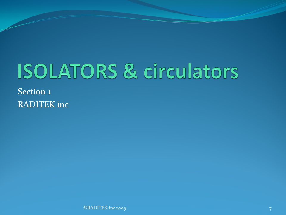 ISOLATORS & circulators