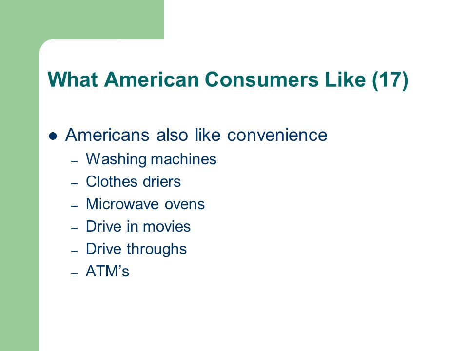 What American Consumers Like (17)