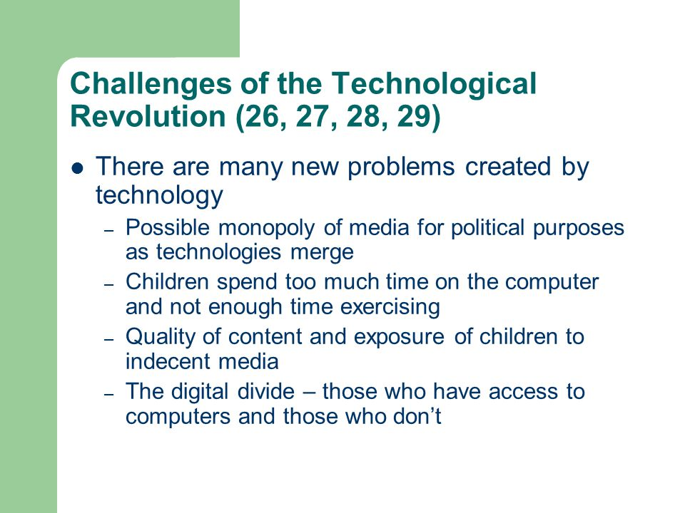 Challenges of the Technological Revolution (26, 27, 28, 29)