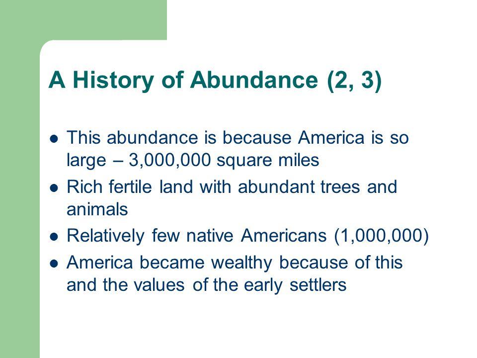 A History of Abundance (2, 3)